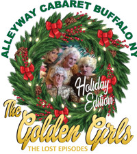 The Golden Girls: The Lost Episodes. in Buffalo
