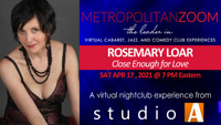 ROSEMARY LOAR ~ Close Enough for Love in Long Island