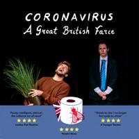 Coronavirus – A Great British Farce in UK Regional