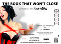 The Book That Won't Close: Confessions of a Love Addict in Los Angeles