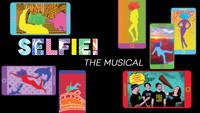 Selfie! The Musical in Austin