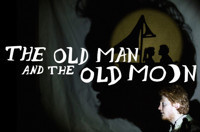 The Old Man and the Old Moon in Broadway