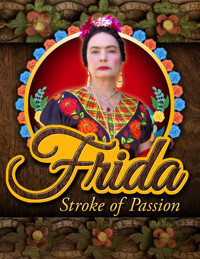 FRIDA-Stroke of Passion  in Los Angeles