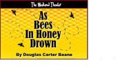 As Bees in Honey Drown in Broadway