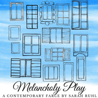 Melancholy Play: A Contemporary Farce in New Jersey