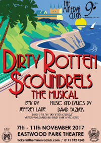 Dirty Rotten Scoundrels in Scotland