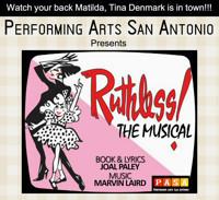 Ruthless! in San Antonio