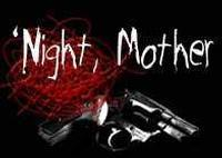 Night Mother in San Antonio