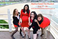 Motherhood the Musical in Australia - Sydney