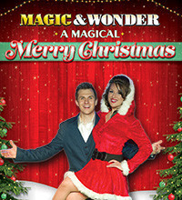 Magic & Wonder: A Magical Merry Christmas in Broadway