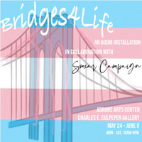 Bridges4Life: An Audio Installation in Off-Off-Broadway