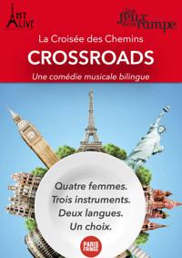 Crossroads / La croisée des chemins in France