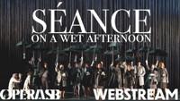 Webstream - Stephen Schwartz's Seance on a Wet Afternoon in Santa Barbara