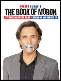 Robert Dubac's The Book of Moron! in Broadway