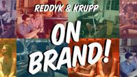 Reddyk & Krupp: On Brand! in Chicago