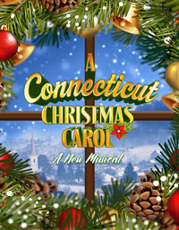 A Connecticut Christmas Carol in Broadway