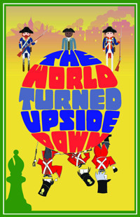 The World Turned Upside Down written by Steven Young in Broadway