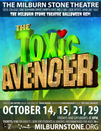 THE TOXIC AVENGER THE MUSICAL in Baltimore
