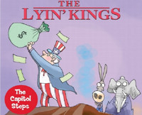 The Capitol Steps - The Lyin King in Connecticut