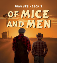 John Steinbeck's Of Mice And Men in San Diego
