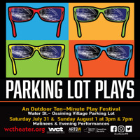 Parking Lot Plays A Ten-Minute Play Festival in Rockland / Westchester