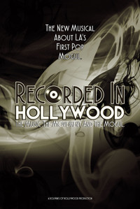 RECORDED IN HOLLYWOOD - THE MUSICAL in Los Angeles