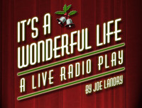 It's A Wonderful Life: A 1940's Radio Play in Off-Off-Broadway
