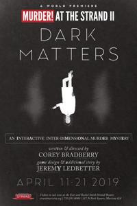 Murder! at The Strand II: Dark Matters in Atlanta