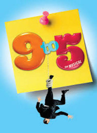 ?9 to 5? A Musical Comedy Playing 5/26/17 to 6/10/17 in Broadway