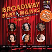 Broadway Baby Mamas in Atlanta