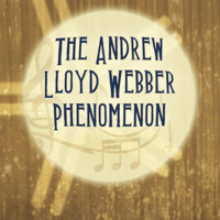 I Don't Know How To Love Him: The Andrew Lloyd Webber Phenomenon in Sacramento