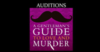Auditions: A Gentleman's Guide to Love and Murder in Central Virginia