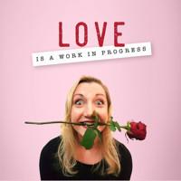 Love is a Work in Progress with Tara Rankine in Australia - Melbourne