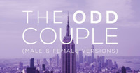 The Odd Couple (Male & Female Versions) in Broadway