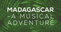 Madagascar A Musical Adventure (Family Series) in Central Pennsylvania