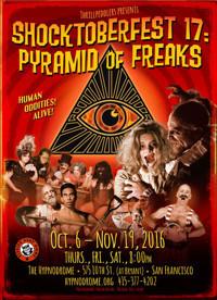 Shocktoberfest 17: Pyramid of Freaks in Broadway