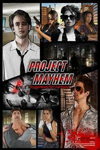 Project Mayhem - The Unauthorized Fight Club Musical in Los Angeles