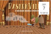 Baskerville - A Sherlock Holmes Mystery in Broadway