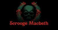 Scrooge Macbeth in Houston