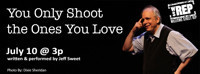 You Only Shoot the Ones You Love in Chicago
