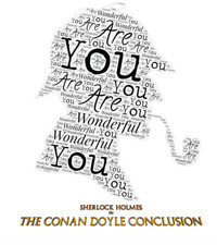 Sherlock Holmes in The Conan Doyle Conclusion - Staged Reading in Toronto