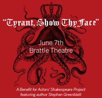 Tyrant, Show Thy Face in Broadway