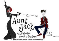 AUNT JACK in Off-Off-Broadway