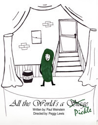 All the World's a Pickle in Other New York Stages