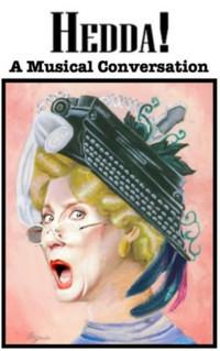 Hedda! A Musical Conversation in Broadway