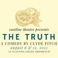 The Truth by Clyde Fitch in Long Island