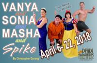 Vanya and Sonia and Masha and Spike in Houston