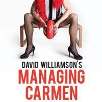 David Williamson's MANAGING CARMEN in Australia - Melbourne