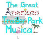 The Great American Trailer Park Musical in New Jersey