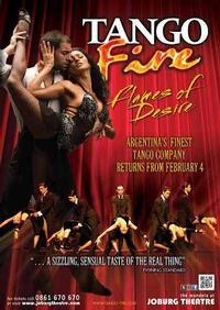 TANGO FIRE - FLAMES OF DESIRE in South Africa